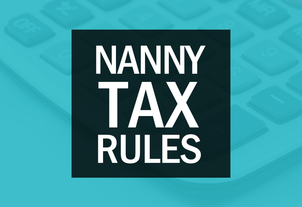 do you need to pay nanny tax