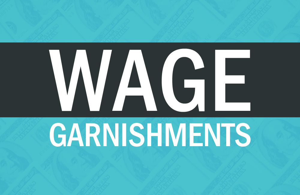 What you need to know about Wage Garnishments