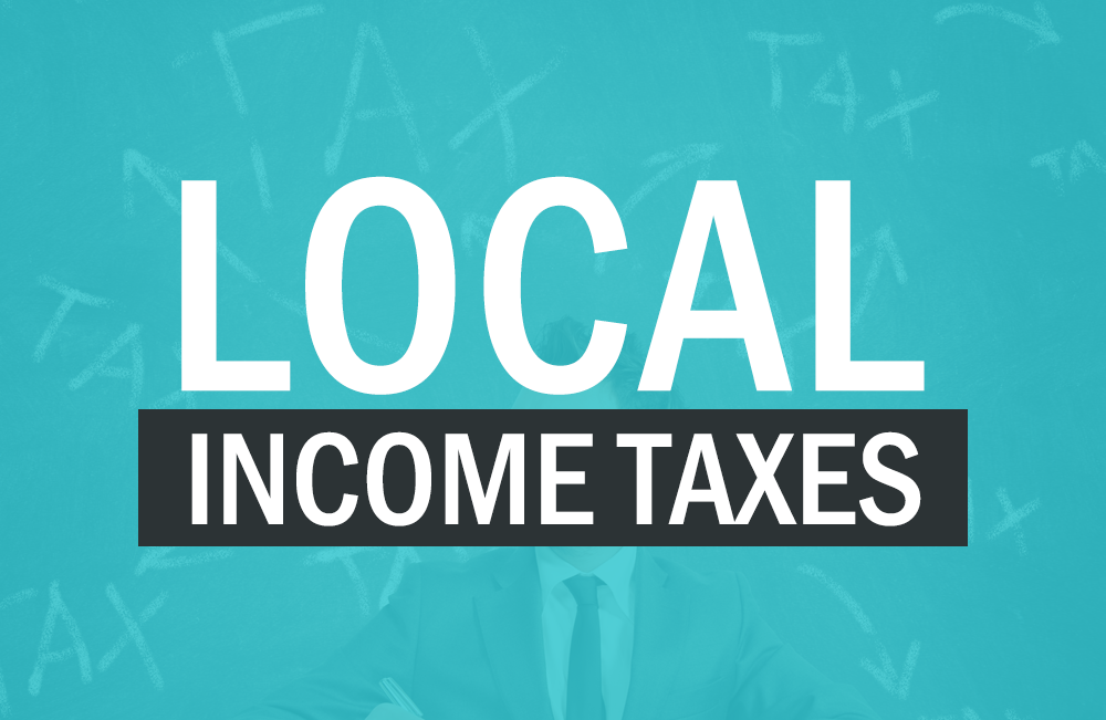 Payroll - Local Income Taxes