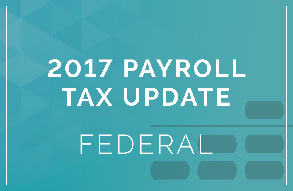 2017 minimum wage and maximum tax rates for usa federal