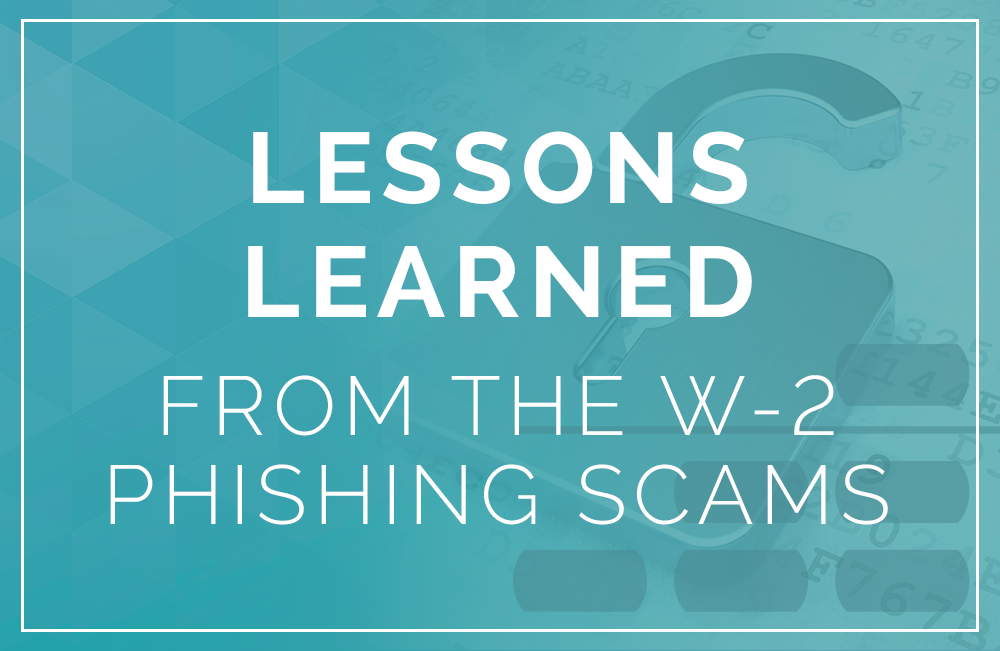 Lessons Learned from W2 Phishing Attempts