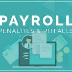 Payroll Penalties and Pitfalls | WORKSHOP