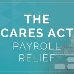 The CARES Act: Payroll Relief